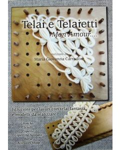 Telai e Telaietti - Mon Amour... volume 1